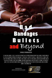 Bad Bandages Bullets and Beyond